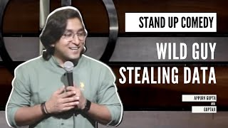 WILD GUY Who Stores All Your Data | Appurv Gupta aka GuptaJi |Stand Up Comedy Crowd Interaction