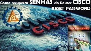 Cisco Networking | Cisco | Packet Tracer CISCO CCNA - Aula 14 - Como recuperar senha dos Roteadores Cisco - RESET PASSWORD