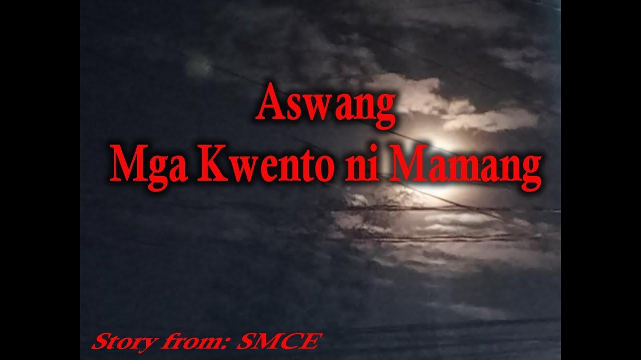 Aswang Mga Kwento ni Mamang(True Aswang Story No.86)