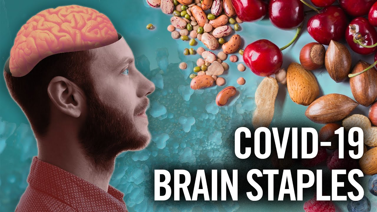 Brain-Healthy MUST HAVE Foods During COVID-19 / Coronavirus Lockdown