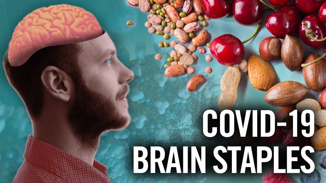 Brain-Healthy MUST HAVE Foods During COVID-19 / Coronavirus Lockdown