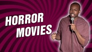 Horror Movies (Stand Up Comedy)