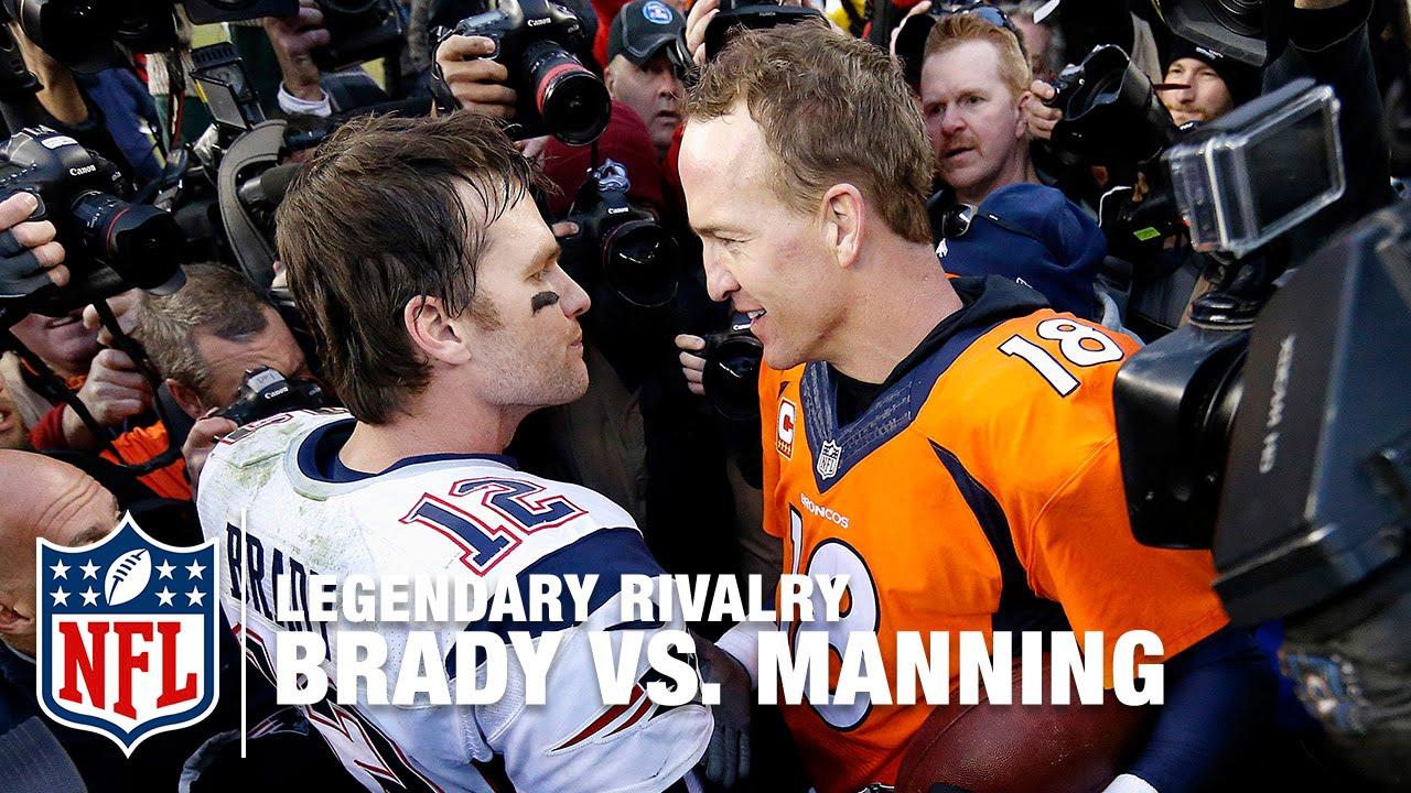 The Rivalry Tom Brady Vs Peyton Manning Nfl