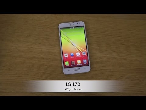 LG L70 - Why It Sucks