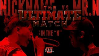 "TWIO4 : NICKNAME vs MR.N ""TUM"" (24REAL) | RAP IS NOW"