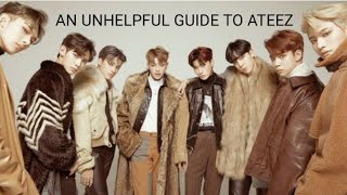 A (Very) Unhelpful guide to ATEEZ