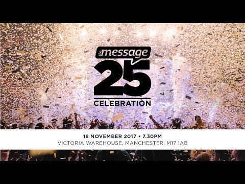 The Message 25 Year Celebration
