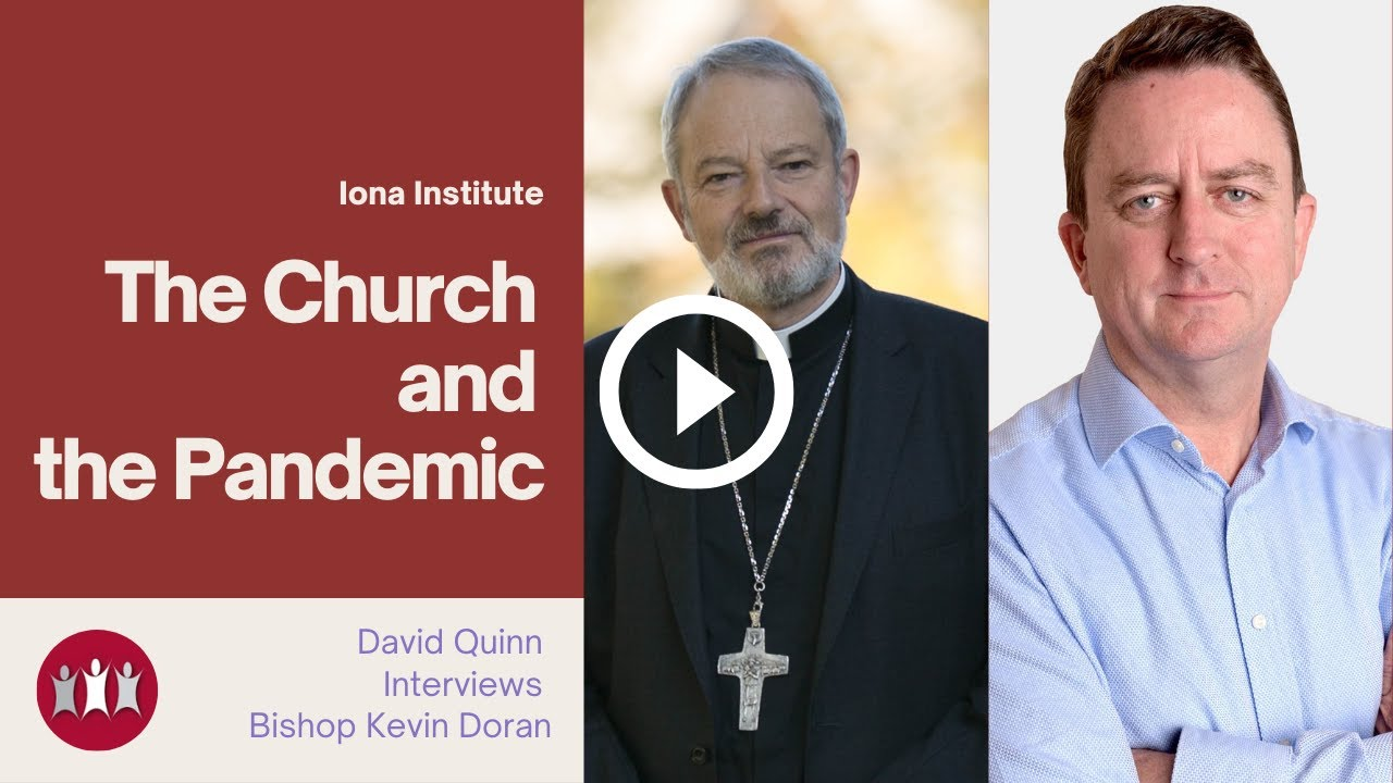 THE CHURCH AND THE PANDEMIC - AN INTERVIEW WITH BISHOP KEVIN DORAN