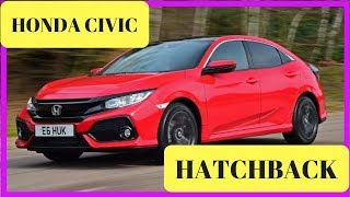 NEW !!!! Honda Civic hatchback