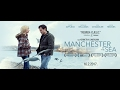 Manchester by the Sea [Trailer]
