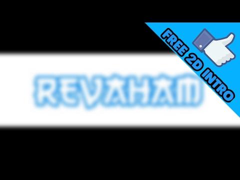 Intro For Revaham The Gamer.