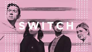 New Music from Switch Available Now!