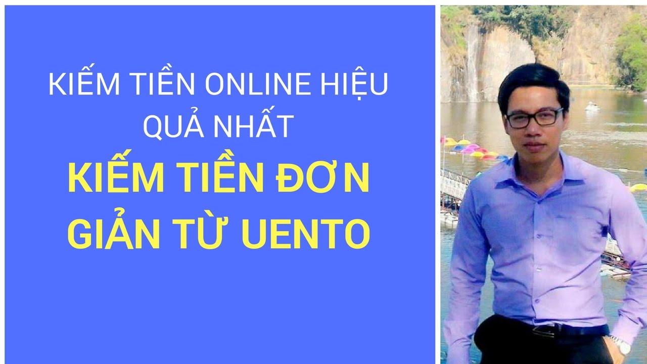 Kiếm tiền online từ Uento đơn giản – Kiếm tiền qua điện thoại với Sơn Piaz