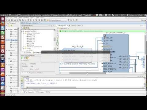 ZYNQ Training - Session 05 - Designing AXI Sub-systems Using Xilinx Vivado - Part II