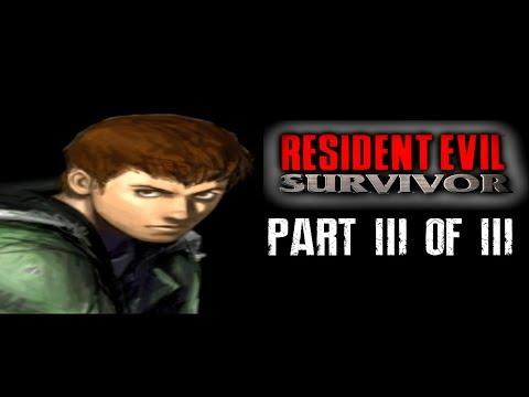 Let's Play Resident Evil: Survivor Part 3 of 3
