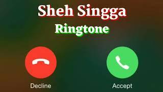 Sheh Singga Punjabi Song Ringtone || Sheh Singga Punjabi Song || Singga New Punjabi Song Ringtone ||