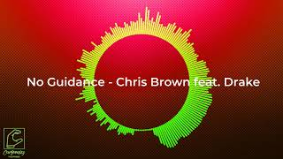 No Guidance - Chris Brown feat. Drake [with MP3 DOWNLOAD]