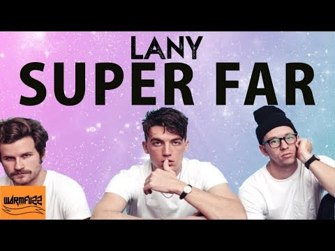 LANY - Super Far (Karaoke/Instrumental)