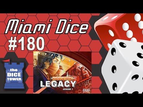 Miami Dice, Episode 180 - Pandemic Legacy