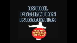 FANTASTIC INTRODUCTION Into Astral Projection Free .MP3 by Paul Santisi