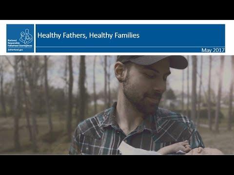 May 2017 Webinar: Healthy Fathers, Healthy Families