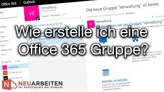 Wie erstelle ich eine Office 365 Gruppe?  | NEUARBEITEN (Office 365 Tutorial)