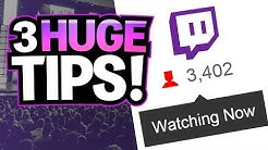 3 HUGE Tips To Get More Viewers on Twitch