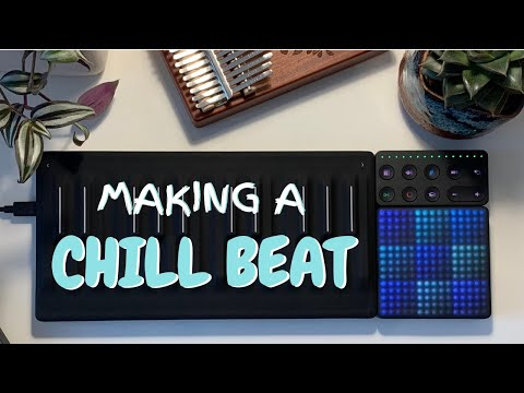 Making a CHILL BEAT with ROLI BLOCKS and Ableton