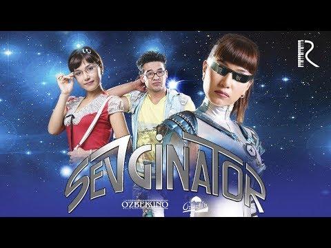Sevginator (o'zbek Film) | Севгинатор (узбекфильм) 2007
