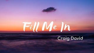 Craig David - Fill Me In (Lyrics)