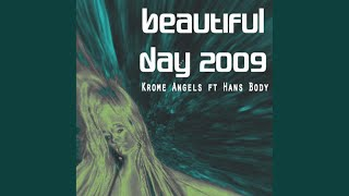 Beautiful Day 2009 (Extended Mix)