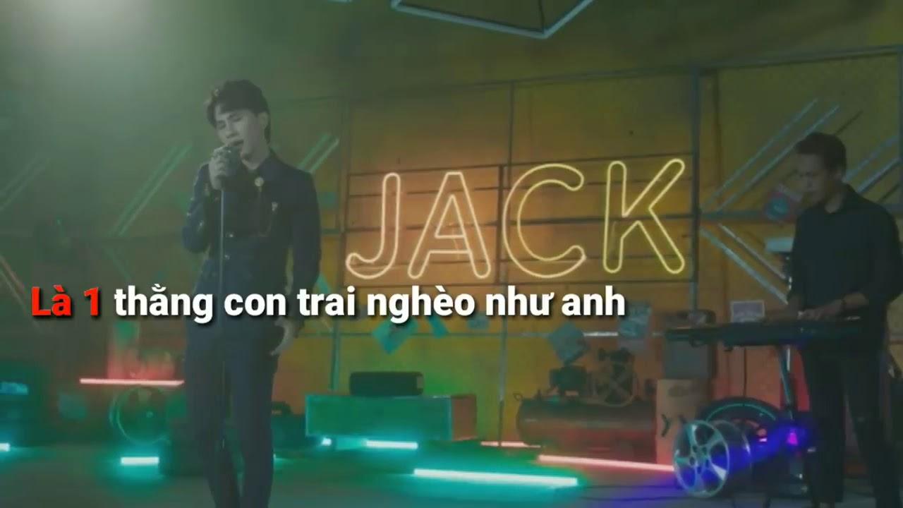 Là Một Thằng Con Trai[Jack/J97] Có phụ đề