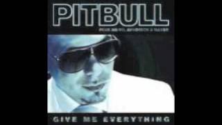 Pitbull - Give Me Everything ft Ne-Yo, Afrojack, Nayer