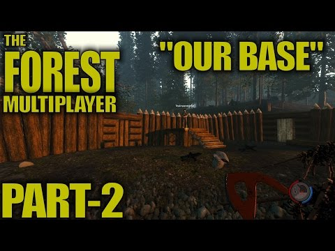 """The Forest Multiplayer Survival Gameplay / Let's Play -Part 2- """"Our Base"""""""