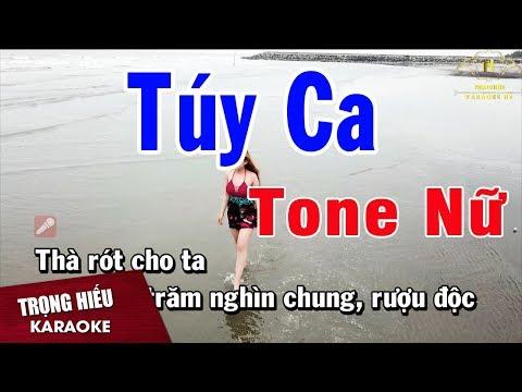 Karaoke Túy Ca Tone Nữ Nhạc Sống