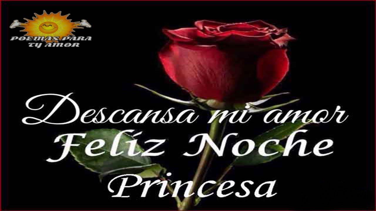 Buenas Noches Mi Princesa Te Amo Mucho
