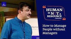 How to Manage People without Managers