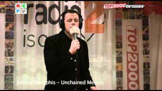 Top 2000 De Covers - Johnny Memphis - Unchained Melody