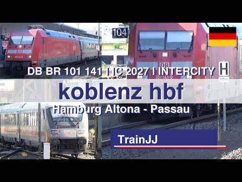 Koblenz Hbf | IC - Intercity 2027 | Hamburg Altona - Passau | Br 101 - Bpmbdzf Steuerwagen