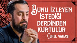 Bunu İzleyen İstediği Derdinden Kurtulur ( Cemel Vakası ) | Mehmet Yıldız