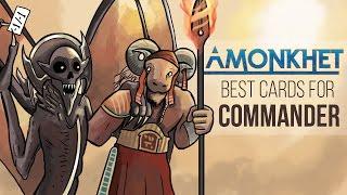 amonkhet best cards for commander