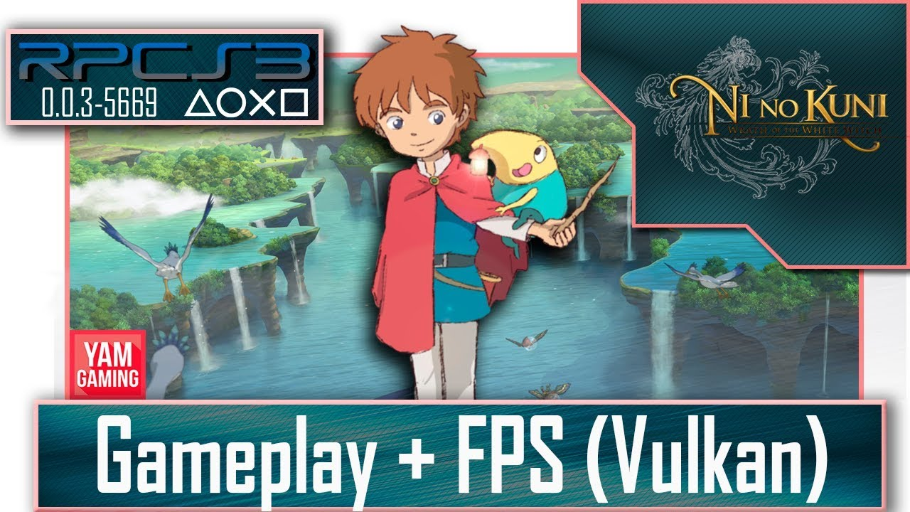 [Rpcs3 0 0 3-5669] Ni no Kuni | Gameplay + FPS