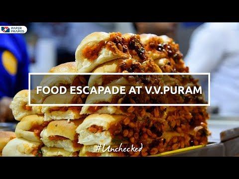 Food escapade at VV puram - Unchecked   PaperFrames