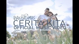 "download video musik      ""CERITA KITA"" - BIANCADIMAS [OFFICIAL MUSIC VIDEO]"