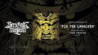 SERIGALA MALAM - FOR THE UNBROKEN (OFFICIAL LYRIC VIDEO)