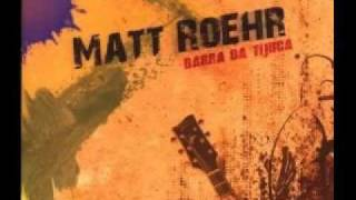 Matt Roehr - Just Be Yourself