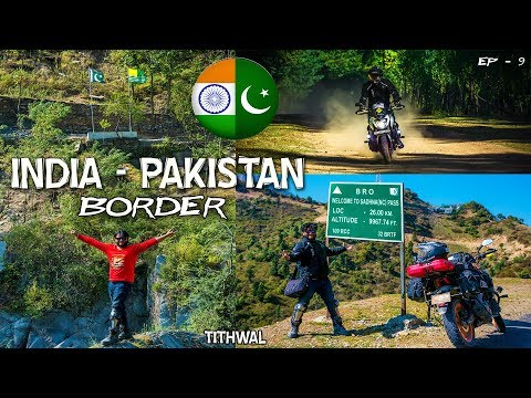 INDIA - PAKISTAN BORDER | LOC | TITHWAL | UNEXPLORED KASHMIR | LOLAB VALLEY | SRINAGAR |
