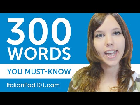 300 Words Every Italian Beginner Must Know