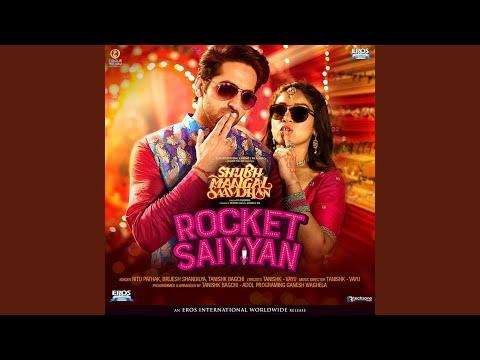 "Rocket Saiyyan (From ""Shubh Mangal Saavdhan"")"