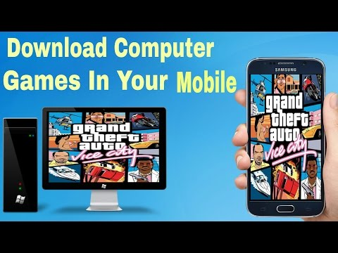 Download And Install Computer Games In Your Mobile ! 100%work